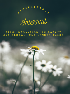 Interrail Frühlings Angebot