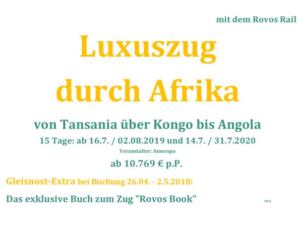Wochenangebot: Neue Luxuszugreise durch Afrika
